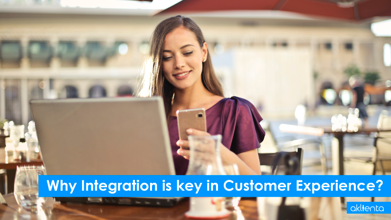 Why Integration is key to Customer Experience?